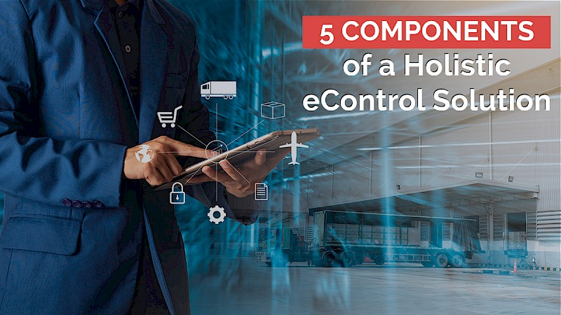 5_components_of_a_holistic_econtrol_solution.jpg