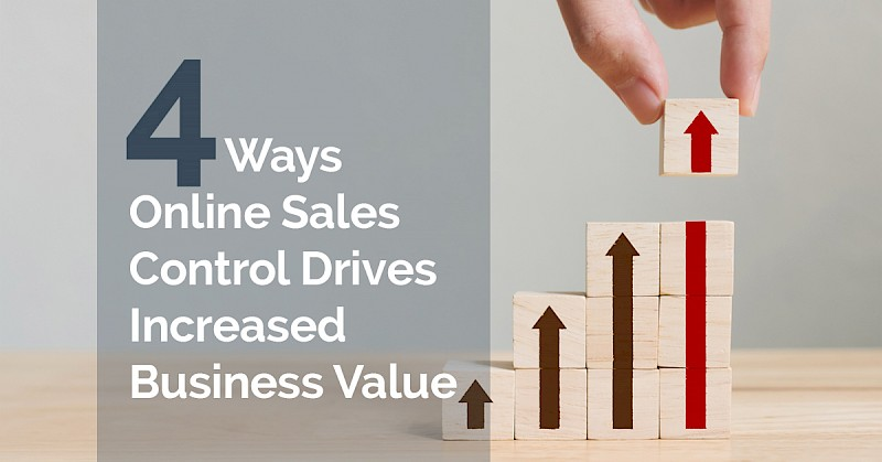 4-ways-online-sales-control-drives-increased-business-value.jpg