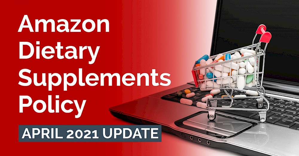 amazon-dietary-supplements-policy-april-2021-update_featured-image.jpg